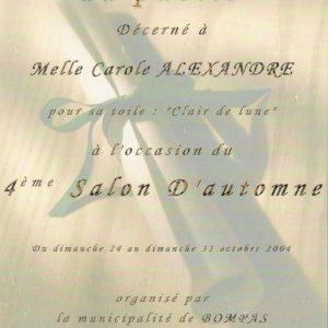 Prix du Public à Carole Alexandre à l'occasion du 4 éme Salon d'automne en 2004 à Bompas